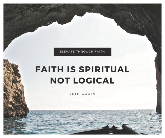 Faith is Spiritual Not Logical